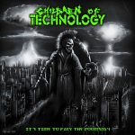 "Children Of Technology: ""It's Time To Face The Doomsday"" – 2010"