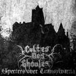 "Cultes Des Ghoules: ""Spectres Over Transylvania"" – 2011"