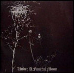"Darkthrone: ""Under A Funeral Moon"" – 1993"