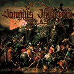 "Sanguis Imperem: ""In Glory We March Towards Our Doom"" – 2011"