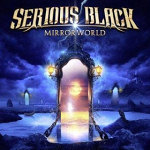 "Serious Black: ""Mirrorworld"" – 2016"