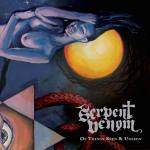 "Serpent Venom: ""Of Things Seen And Unseen"" – 2014"