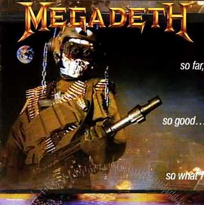 ScreenShoot Megadeth - So Far, So Good...So What! (1988)